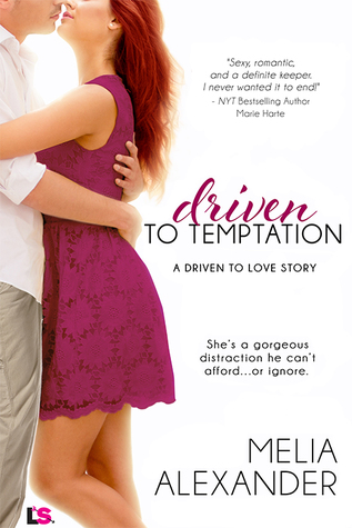 Driven to Temptation by Melia Alexander