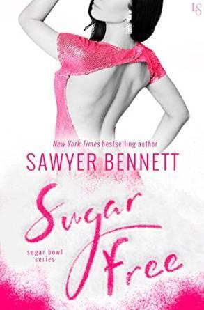 Sugar Free Sugar Bowl 3 By Sawyer Bennett