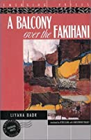 A Balcony Over The Fakihani (Emerging Voices)