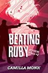 Beating Ruby (Spotless, #2)