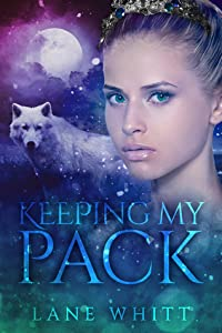 Keeping My Pack (My Pack, #2)