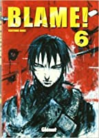 Blame! 6