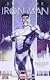 Superior Iron Man, Volume 1: Infamous