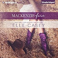 Mackenzie Fire (Shine Not Burn,#2)