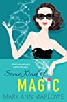 Some Kind of Magic (Flirting with Fame #1)