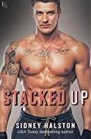 Stacked Up (Worth the Fight, #6)