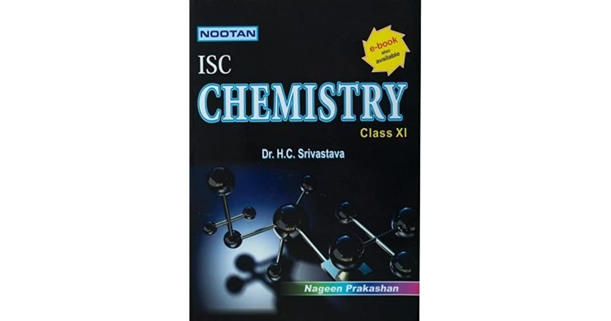NOOTAN ISC CHEMISTRY CLASS XI by H C  Srivastava