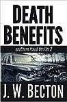 Death Benefits (Southern Fraud Thriller, #2)