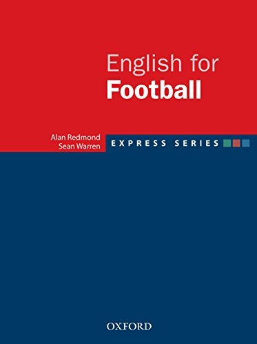 Express Series English for Football  by  Alan Redmond