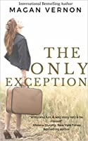 The Only Exception (Only #1)