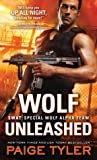 Wolf Unleashed (SWAT: Special Wolf Alpha Team, #5)