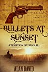 Bullets at Sunset