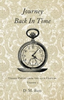 Journey Back in Time: Unseen Poetry of the 19th Century Vol. 1