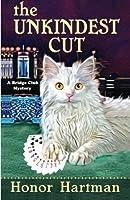 The Unkindest Cut (A Bridge Club Mystery)