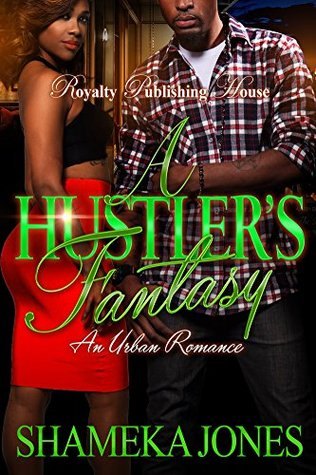 A Hustler's Fantasy: An Urban Romance