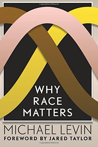 Ebook Why Race Matters By Michael Levin