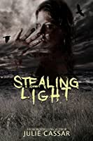 Stealing Light (Stealing Light Book 1)