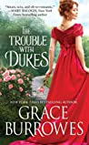 The Trouble with Dukes (Windham Brides, #1)