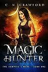 Magic Hunter (The Vampire's Mage #1)