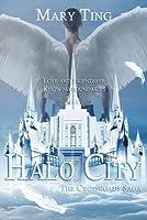 Halo City (Crossroads Saga, #3.5)