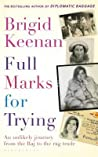 Full Marks for Trying: An Unlikely Journey From the Raj to the Rag Trade