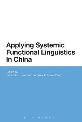 Applying Systemic Functional Linguistics The State of the Art in China Today