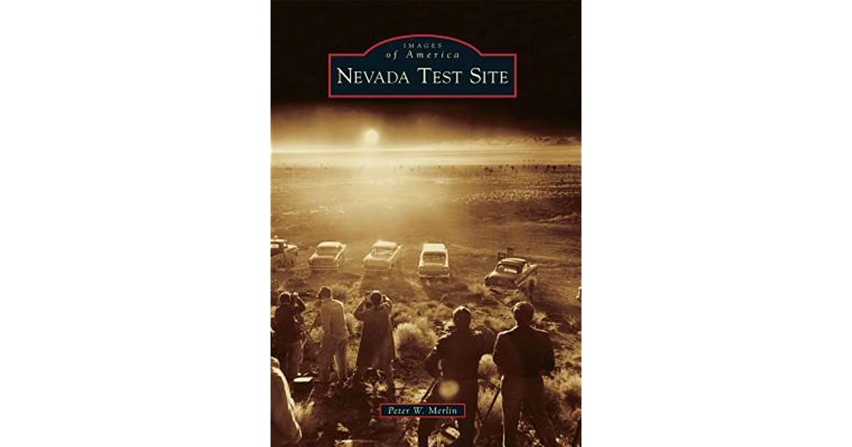 7b0d2544e3340 Nevada Test Site by Peter W. Merlin
