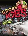 Gross Jobs (Gross Me Out!)