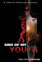 Sins of My Youth (The Charlie McClung Mysteries #4)
