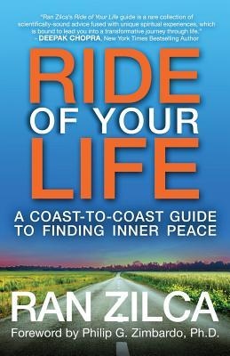 Ride of Your Life: A Coast-to-Coast Guide to Finding Inner Peace