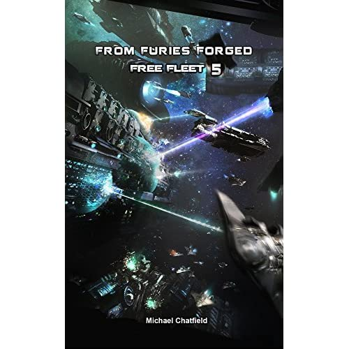 Free Fleet 5 - From Furies Forged - Michael Chatfield