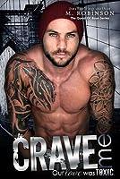 Crave Me: The Good Ol' Boys