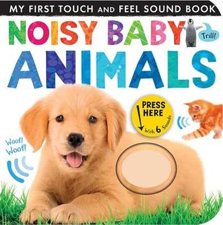 Noisy Baby Animals