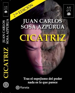 Cicatriz 2nd Edition (Editorial Planeta - AE&I Series)