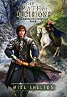 The Path of Decisions (The Cremelino Prophecy #2)