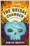 The Curse of the Bridal Chamber