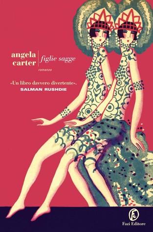 Figlie sagge by Angela Carter