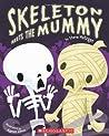 Review ebook Skeleton Meets The Mummy (Big Book) by Steve Metzger