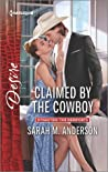 Claimed by the Cowboy (Dynasties: The Newports #3)