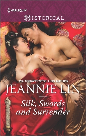Silk, Swords and Surrender by Jeannie Lin