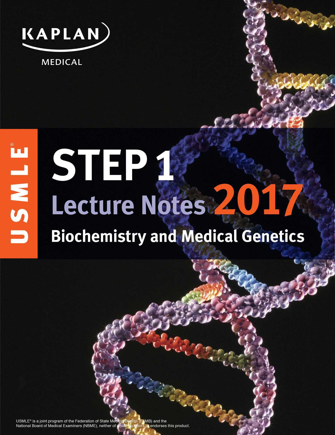 USMLE Step 1 Lecture Notes 2017: Biochemistry and Medical