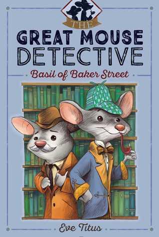 Basil of Baker Street (Basil of Baker Street, #1)