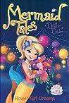 Flower Girl Dreams (Mermaid Tales, #16)
