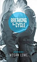 Breaking the Cycle (Rocking Racers #1)