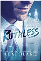Ruthless (Lawless, #1)