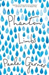 Phantom Limbs by Paula Garner