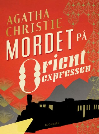 Mordet på Orientexpressen (Hercule Poirot, #10)