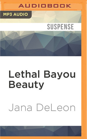 Lethal Bayou Beauty (Miss Fortune Mystery #2) by Jana Deleon
