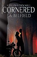 Cornered (Holloway Pack, #5)