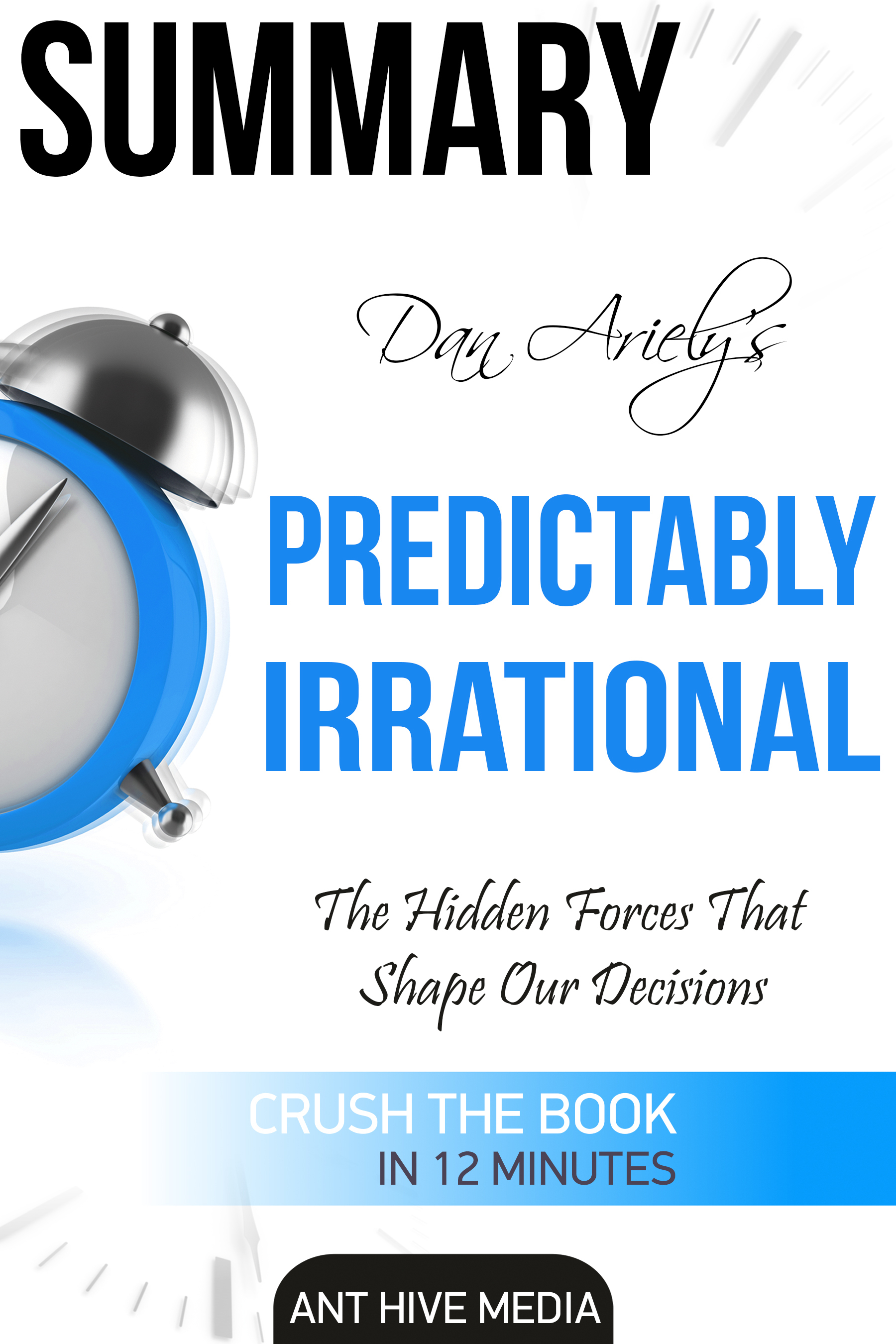 Dan Ariely-Predictably Irrational  The Hidden Forces That Shape Our Decisions-HarperCollins (2008)